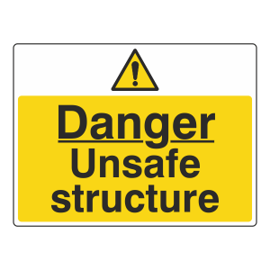 Danger Unsafe Structure Sign (Large Landscape)