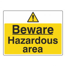 Beware Hazardous Area Sign (Large Landscape)