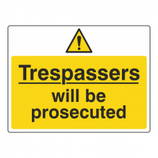 Trespassers Will Be Prosecuted Warning Sign (Large Landscape)