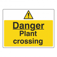 Danger Plant Crossing Sign (Large Landscape)