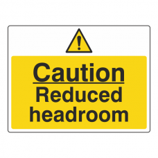 Caution Reduced Headroom Sign (Large Landscape)