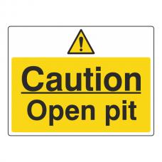 Caution Open Pit Sign (Large Landscape)