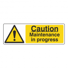 Caution Maintenance In Progress Sign (Landscape)