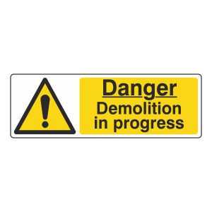 Danger Demolition In Progress Sign (Landscape)