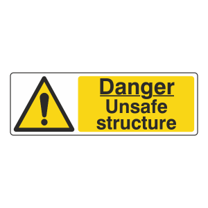 Danger Unsafe Structure Sign (Landscape)