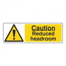 Caution Reduced Headroom Sign (Landscape)