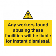 Workers Found Abusing Facilities Sign (Large Landscape)