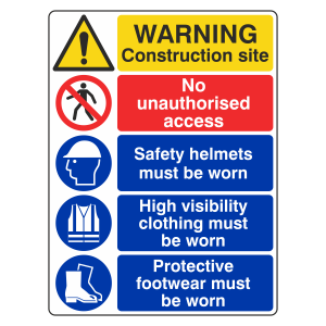 Multi-Hazard Site Safety No Unauthorised Access Sign