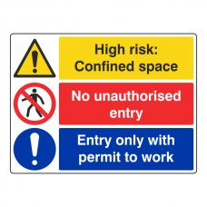 Confined Space / No Entry / Permit To Work Sign