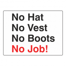 No Hat, No Vest, No Boots, No Job! Sign (Large Landscape)