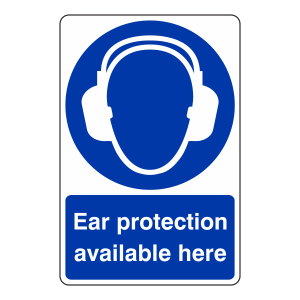 Ear Protection Available Here Sign