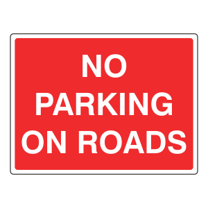 No Parking On Roads Sign
