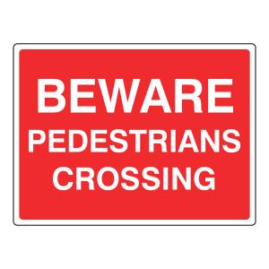 Beware Pedestrians Crossing Sign