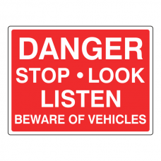 Danger Stop Look Listen Sign