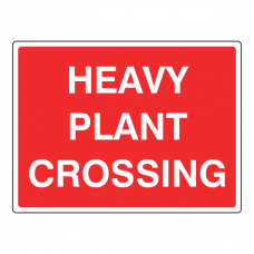 Heavy Plant Crossing Traffic Sign