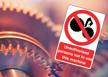 Machinery Prohibition Signs