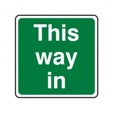 This Way In Square Sign