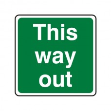 This Way Out Square Sign