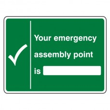 Your Emergency Assembly Point Is With Blank Sign