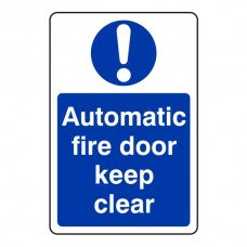 Automatic Fire Door Keep Clear Sign (Portrait)