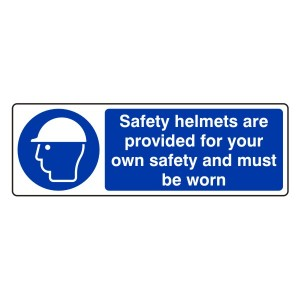 Safety Helmets Are Provided For Your Own Safety Sign (Landscape)