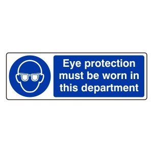 Eye Protection Must be Worn in This Department Sign (Landscape)