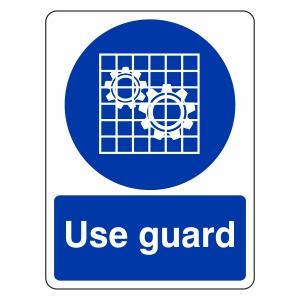 Use Guard Sign