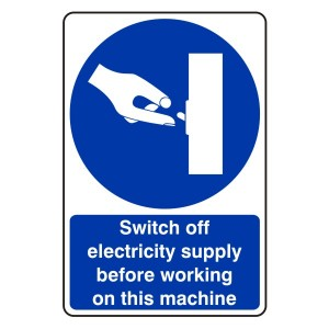 Switch Off Electricity Supply Before Working Sign