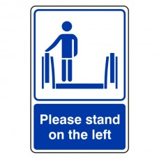 Please Stand To The Left Escalator Sign