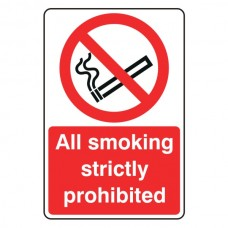 All Smoking Strictly Prohibited Portrait Sign
