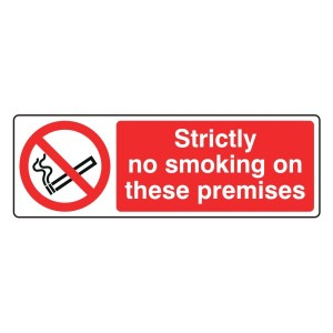 Strictly No Smoking On These Premises Sign (Landscape)