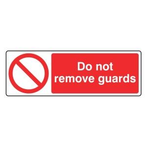 Do Not Remove Guards Sign (Landscape)