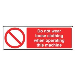 Do Not Wear Loose Clothing Sign (Landscape)
