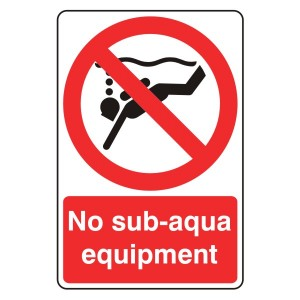 No Sub-Aqua Equipment Sign