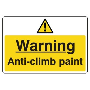 Warning Anti-Climb Paint Sign (Large Landscape)