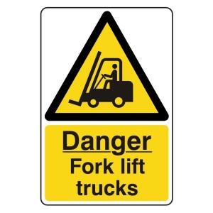 Danger Fork Lift Trucks Sign
