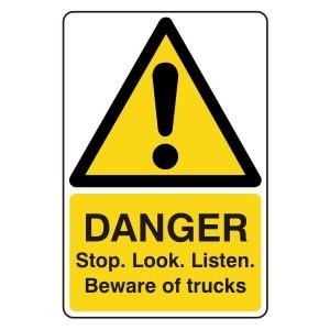 Danger Stop Look Listen Trucks Sign