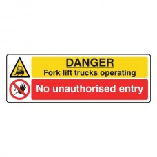 Fork Lift Trucks / No Unauthorised Entry Sign (Landscape)