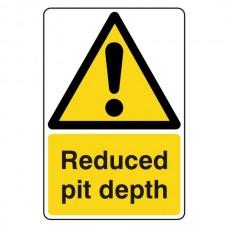Reduced Pit Depth Sign