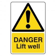 Danger Lift Well Sign