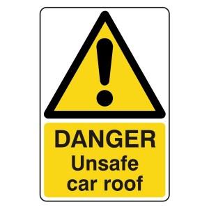 Danger Unsafe Car Roof Sign