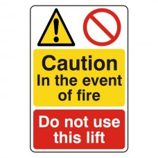 In Event Of Fire / Do Not Use Lift Sign