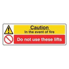 In Event Of Fire / Do Not Use These Lifts Sign (Landscape)