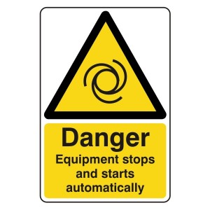 Danger Equipment Stops And Starts Automatically Sign
