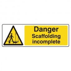 Danger Scaffolding Incomplete Sign (Landscape)