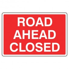 Road Ahead Closed Sign