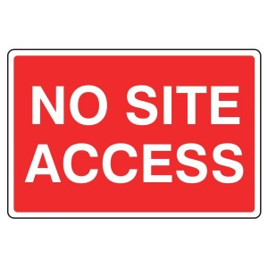 No Site Access Sign