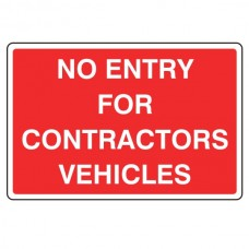 No Entry For Contractors Vehicles Sign