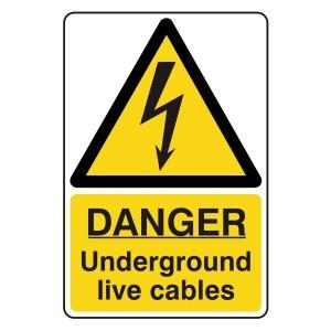 Danger Underground Live Cables Sign