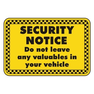Do Not Leave Valuables In Vehicle Security Sign (Landscape)